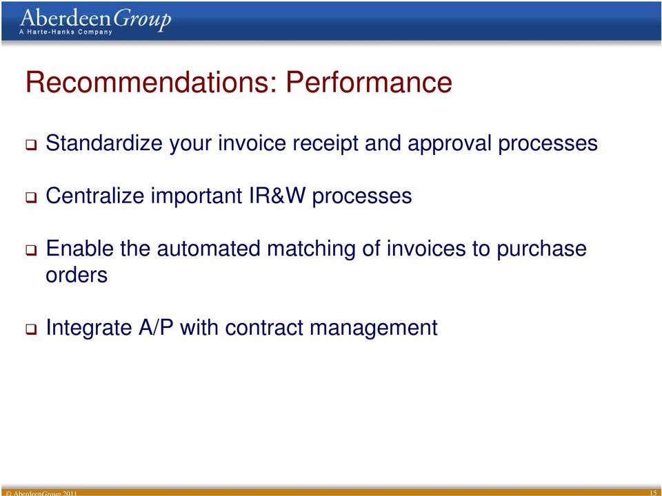 processes Enable the automated matching of invoices to