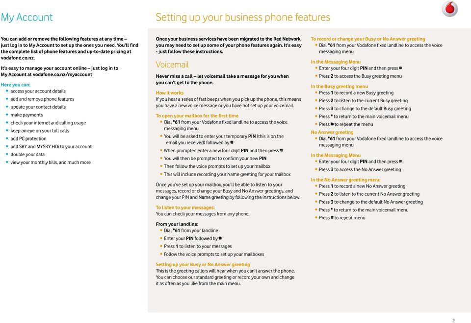 plete list of phone features and up-to-date pricing at vodafone.co.