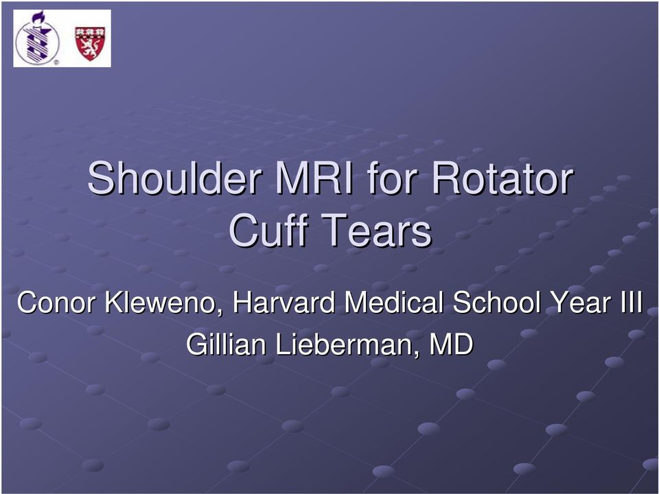 Shoulder Mri For Rotator Cuff Tears Conor Kleweno Harvard Medical