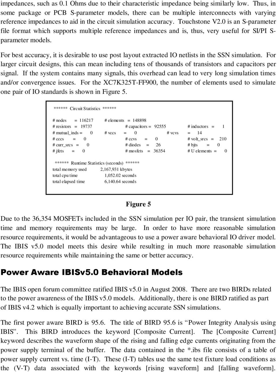 Using Power Aware Ibis V50 Behavioral Io Models To Simulate Capacitor Signal Led Delay Minicircuit Electrical Engineering 0 Is An S Parameter File Format Which Supports Multiple Reference Impedances And