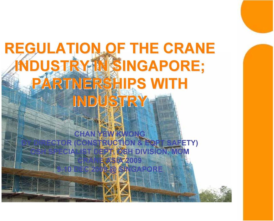 REGULATION OF THE CRANE INDUSTRY IN SINGAPORE