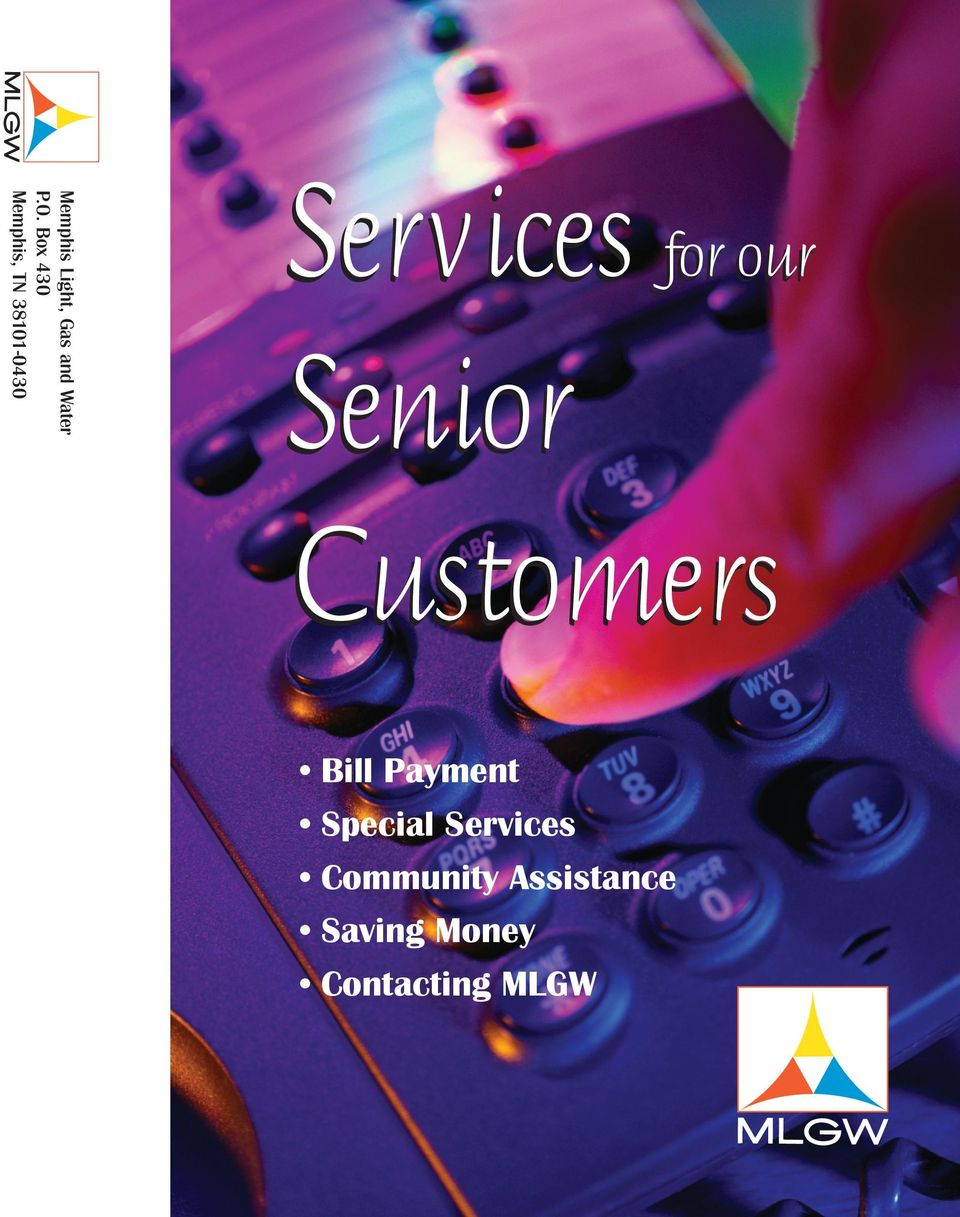 Services for our Senior Customers  Bill Payment Special