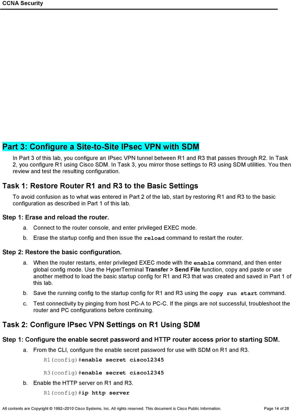 Chapter 8 Lab A: Configuring a Site-to-Site VPN Using Cisco