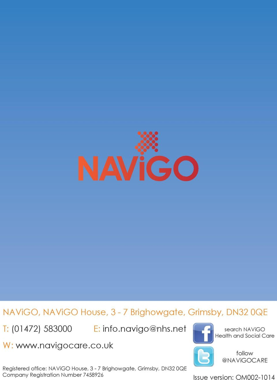 uk Registered office: NAViGO House, 3-7 Brighowgate, Grimsby, DN32 0QE