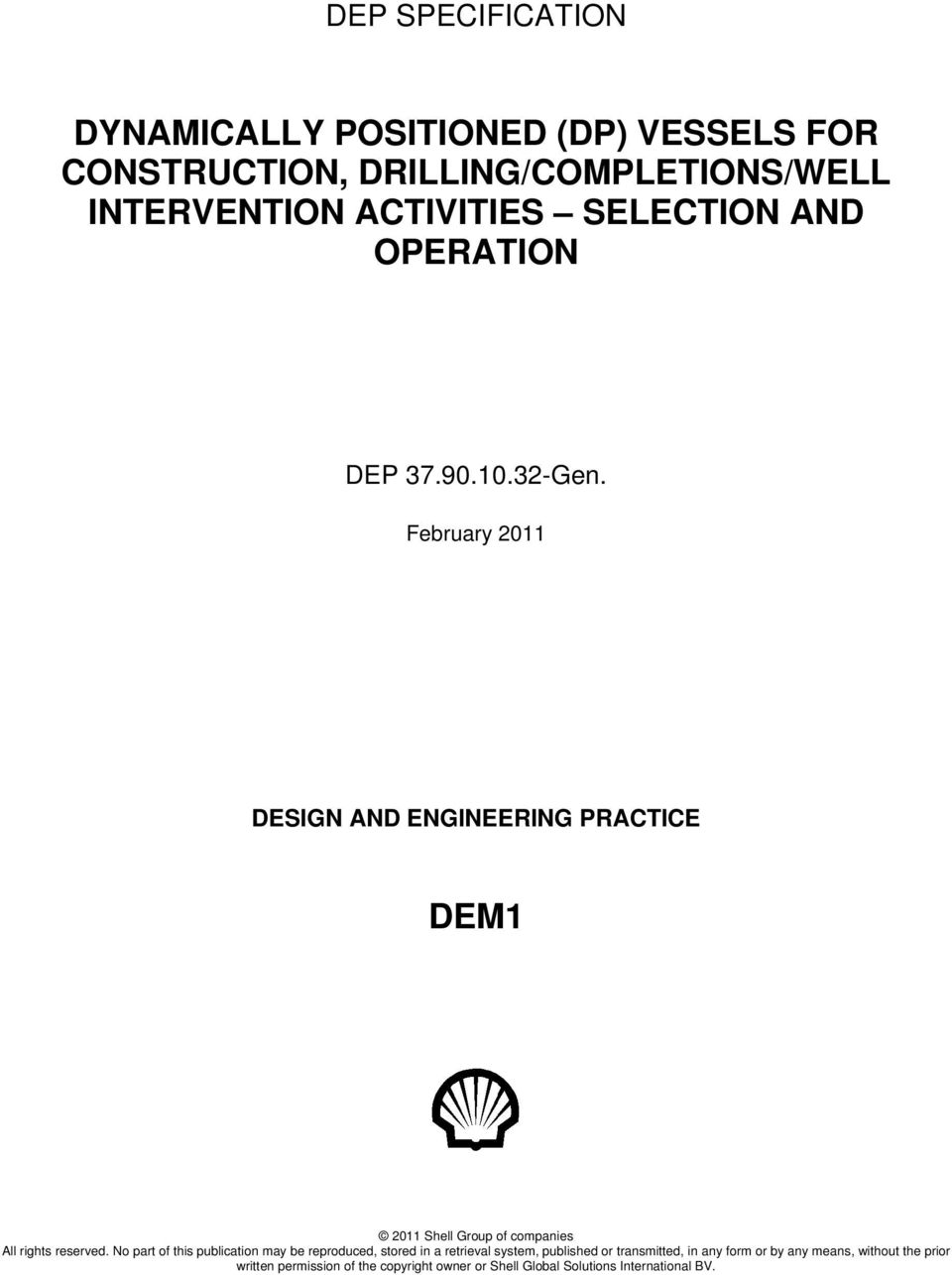 Dynamically Positioned Dp Vessels For Construction Drilling Completions Well Intervention Activities Selection And Operation Pdf Free Download