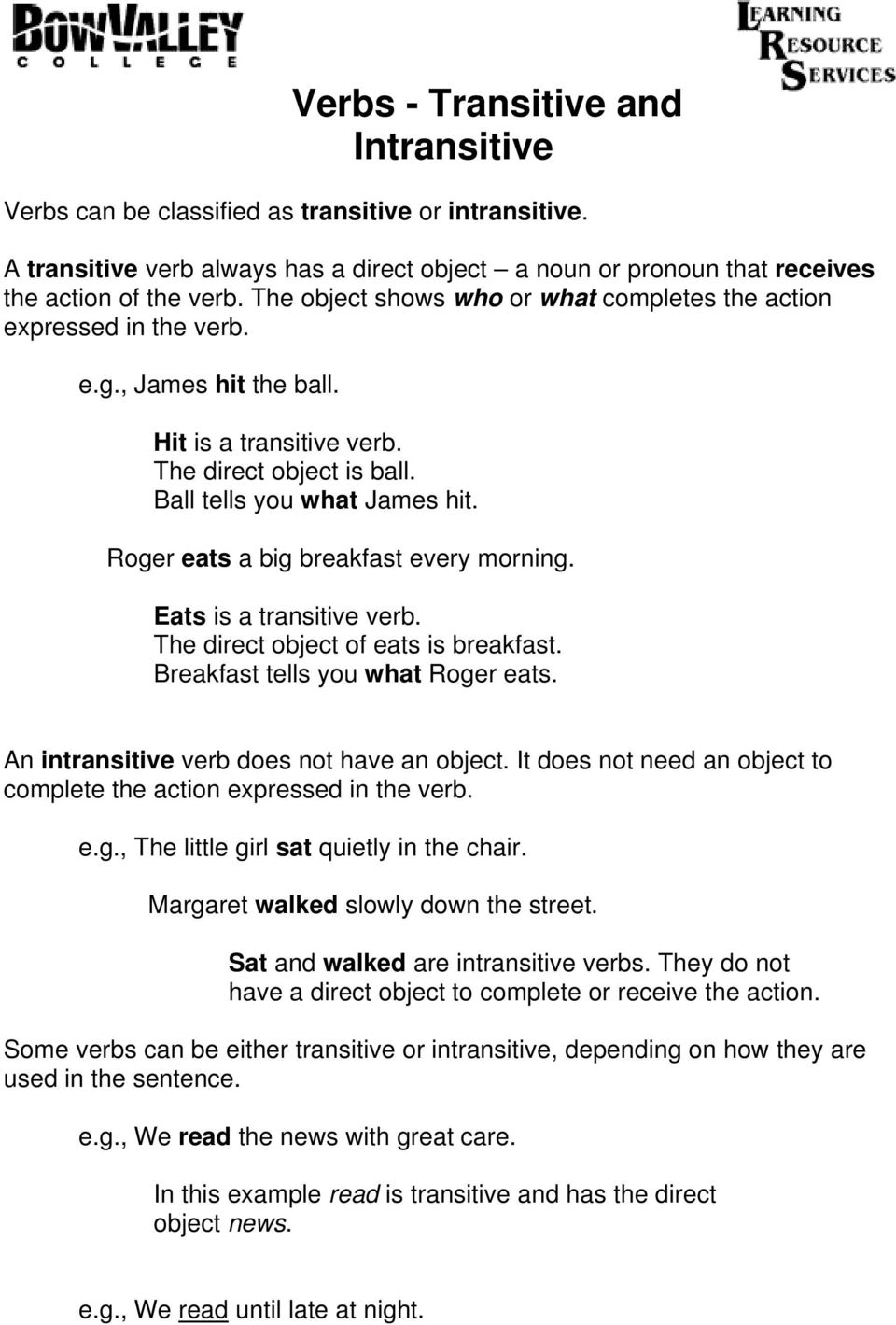 Verbs   Transitive and Intransitive   PDF as well  besides Transitive And Intransitive Verbs Custom Paper Academic On moreover Transitive and Intransitive Verbs   ppt video online download also  further  in addition Transitive Intransitive Verbs   ESL worksheet by jesica dasilva additionally Transitive and Intransitive Verb Worksheets   All Kids  work additionally worksheets  Subject Intransitive Verb Exercises Worksheets ly together with TRANSITIVE INTRANSITIVE VERBS moreover Transitive Verb Lesson Plans   Worksheets   Lesson Pla likewise 4 FREE ESL Verbs  Transitive or intransitive verbs  words that can in addition Transitive and intransitive verbs   adding  mas to relative as well Intransitive Verbs VS  Transitive Verbs besides Identifying Transitive and Intransitive Verbs by Ms Rebecca   TpT also Transitive and Intransitive   ESL worksheet by afiallo. on transitive and intransitive verbs worksheet