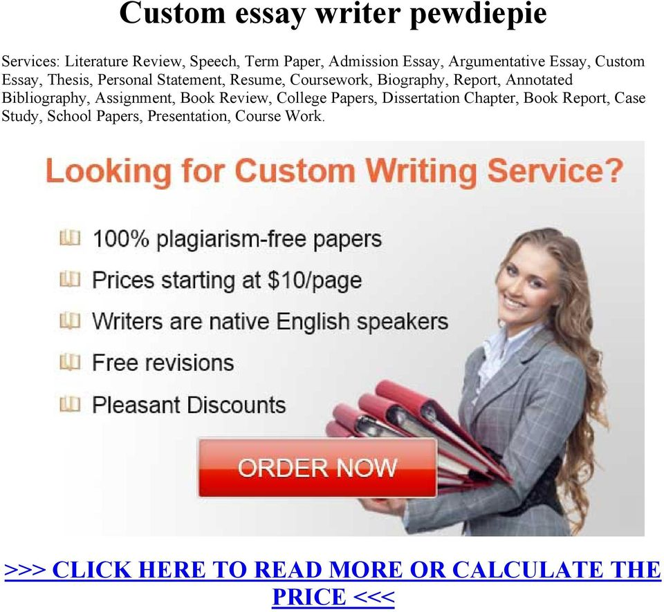 Custom Essay Writer Pewdiepie  Pdf Annotated Bibliography Assignment Book Review College Papers  Dissertation Chapter Book Report Essay On High School also Buy Persuasive Speeches  Help Writing Essay Paper