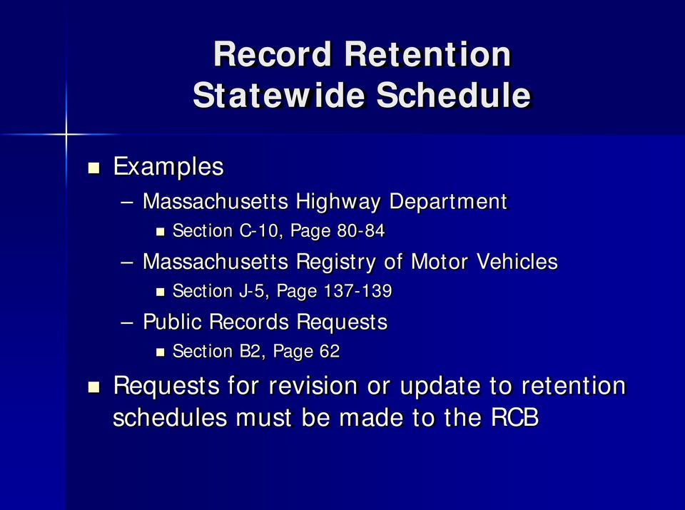Vehicles Section J-5, Page 137-139 Public Records Requests Section B2,