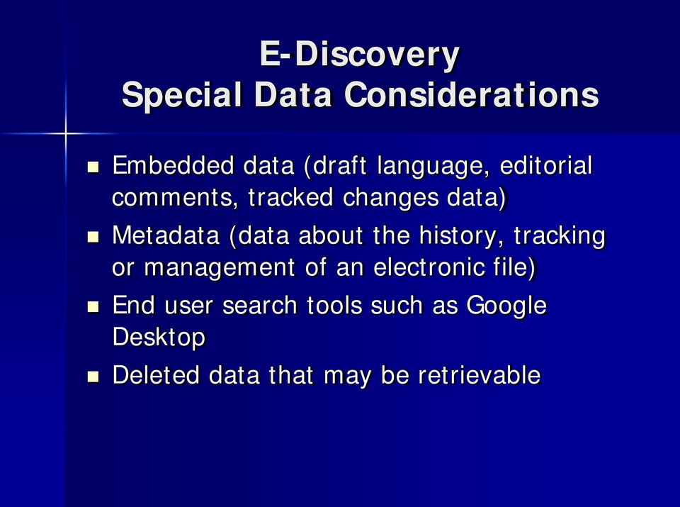 about the history, tracking or management of an electronic file) End