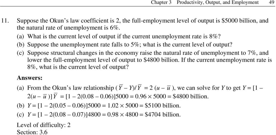 (c) Suppose structural changes in the economy raise the natural rate of unemployment to 7%, and lower the full-employment level of output to $4800 billion.