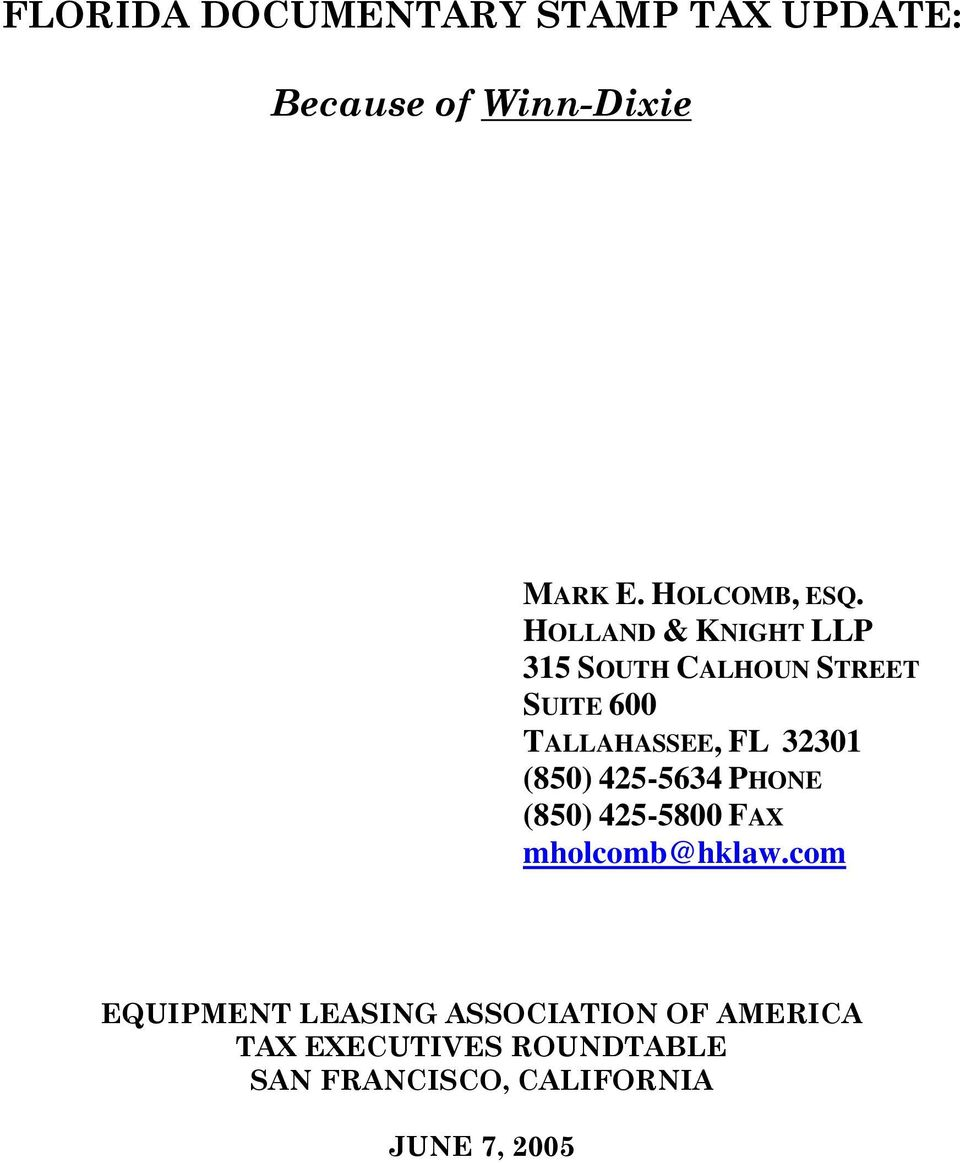 850 425 5634 PHONE 5800 FAX Mholcomb 2 These Materials Update The Application Of Florida Documentary