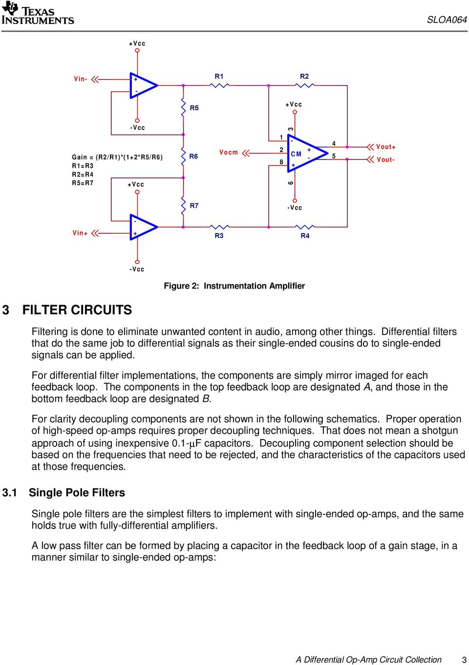 A Differential Op Amp Circuit Collection Pdf Low Pass Filter Integrator Using 741 Electronics Opamp For Implementations The Components Are Simply Mirror Imaged Each Feedback Loop