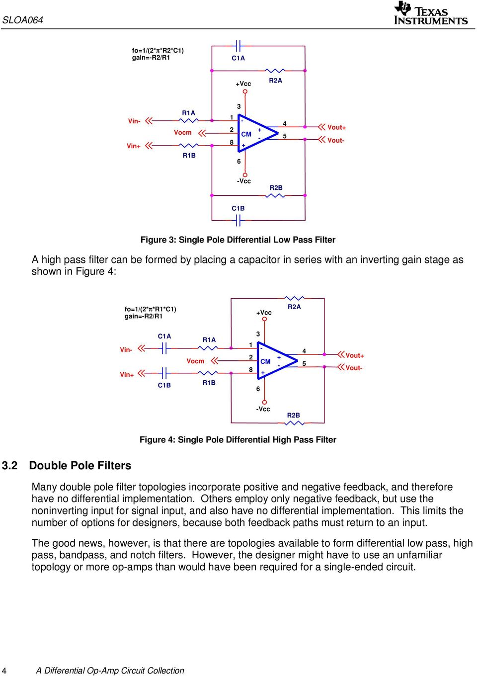 A Differential Op Amp Circuit Collection Pdf Simple H Bridge Motor Driver Electronic Opamp Double Pole Filters Many Filter Topologies Incorporate Positive And Negative Feedback Therefore