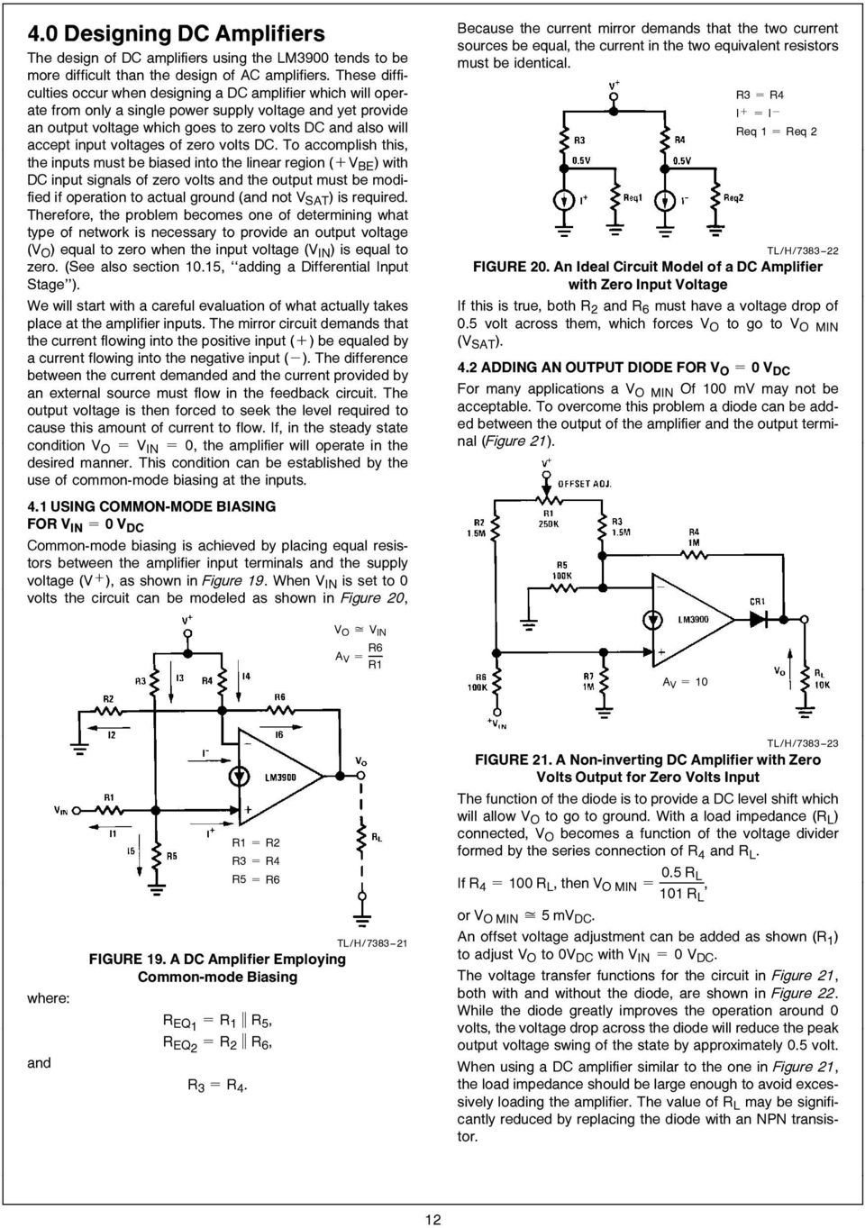 Lm3900 An 72 The A New Current Differencing Quad Of Plus Or Channel Audio Mixer Circuit Using Simple Schematic Diagram Be Biased Into Linear Region Av With Dc Input Signals Zero