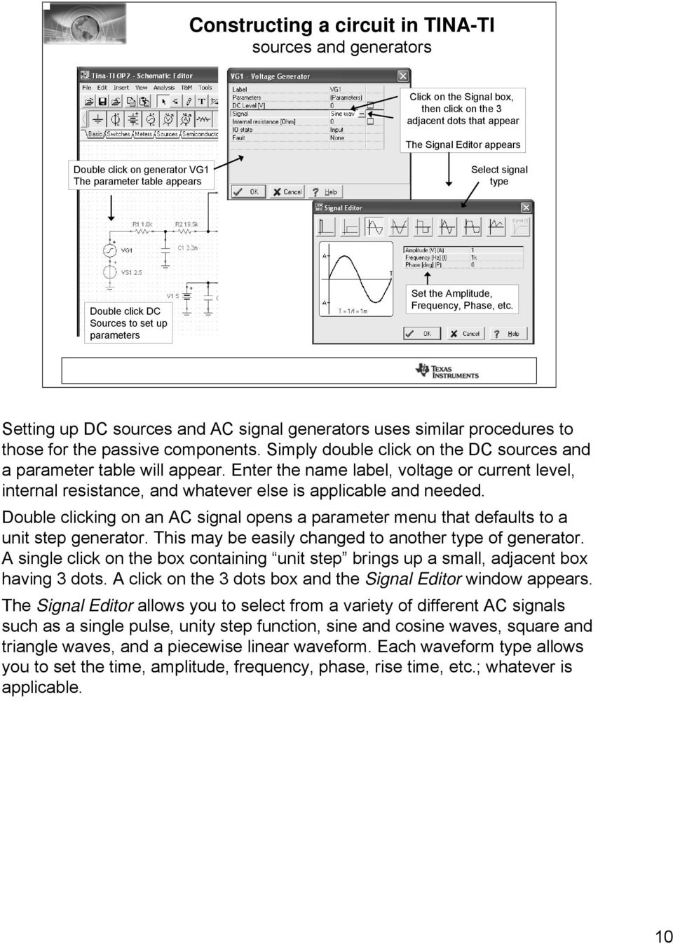 Tina Ti Analog Circuit Simulation Made Easy Thomas Kuehl Senior Acquisition Amplifiercircuit Diagram Setting Up Dc Sources And Ac Signal Generators Uses Similar Procedures To Those For The Passive