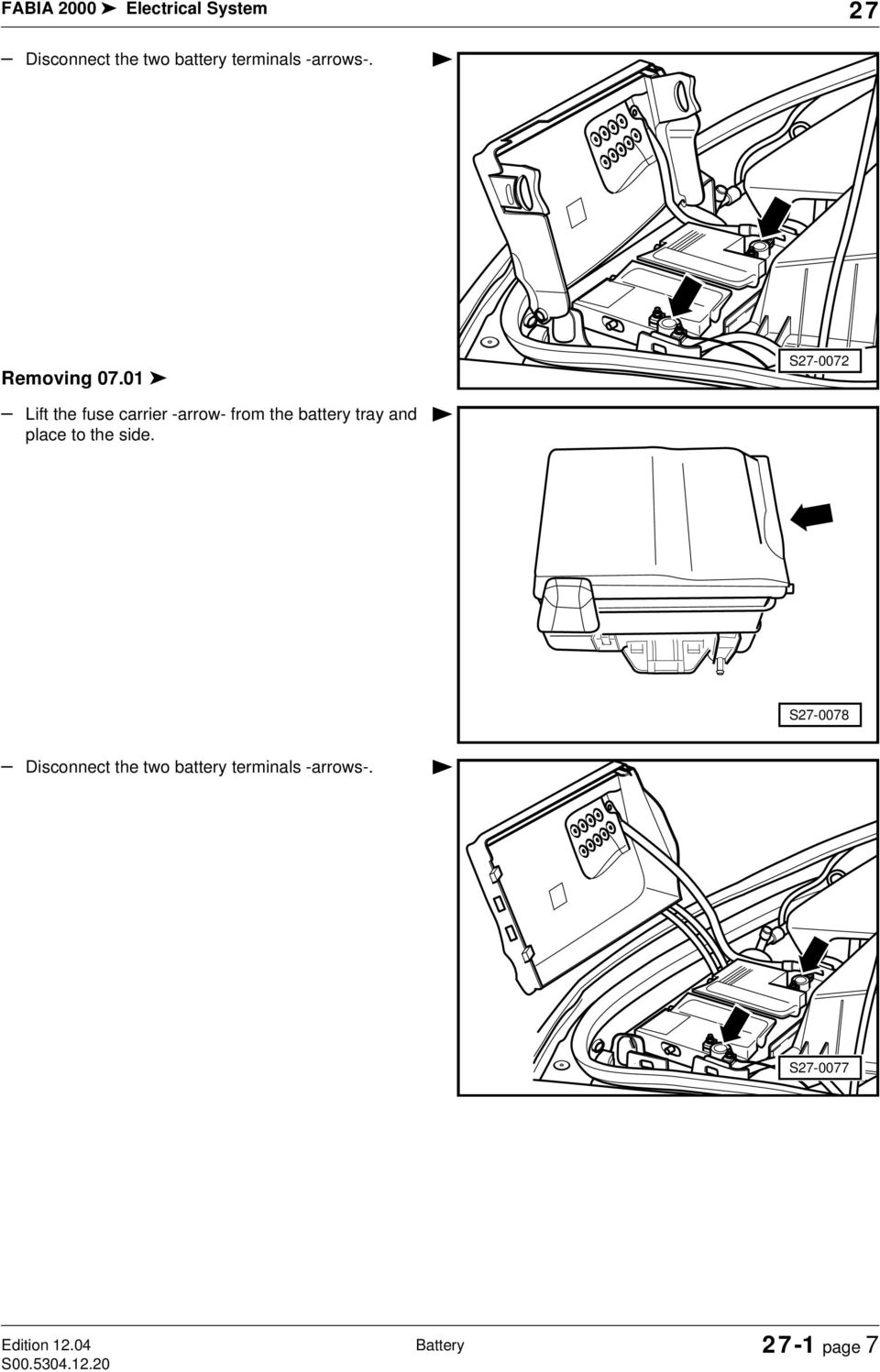 Skoda Fabia 2000 Fuse Box Everything About Wiring Diagram Battery Images Gallery