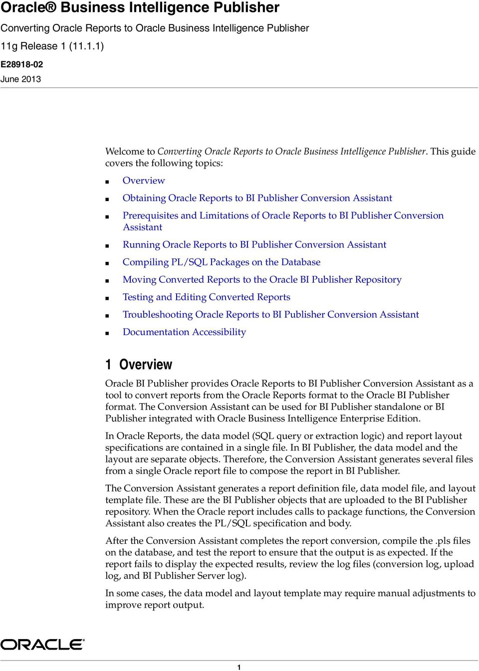 Oracle Business Intelligence Publisher  1 Overview