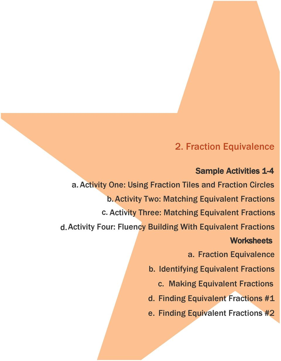 activity Four: Fluency Building With Equivalent Fractions Worksheets a. Fraction Equivalence b.