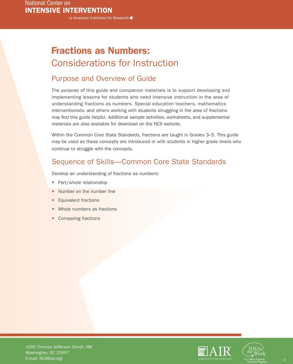 Special education teachers, mathematics interventionists, and others working with students struggling in the area of fractions may find this guide helpful.