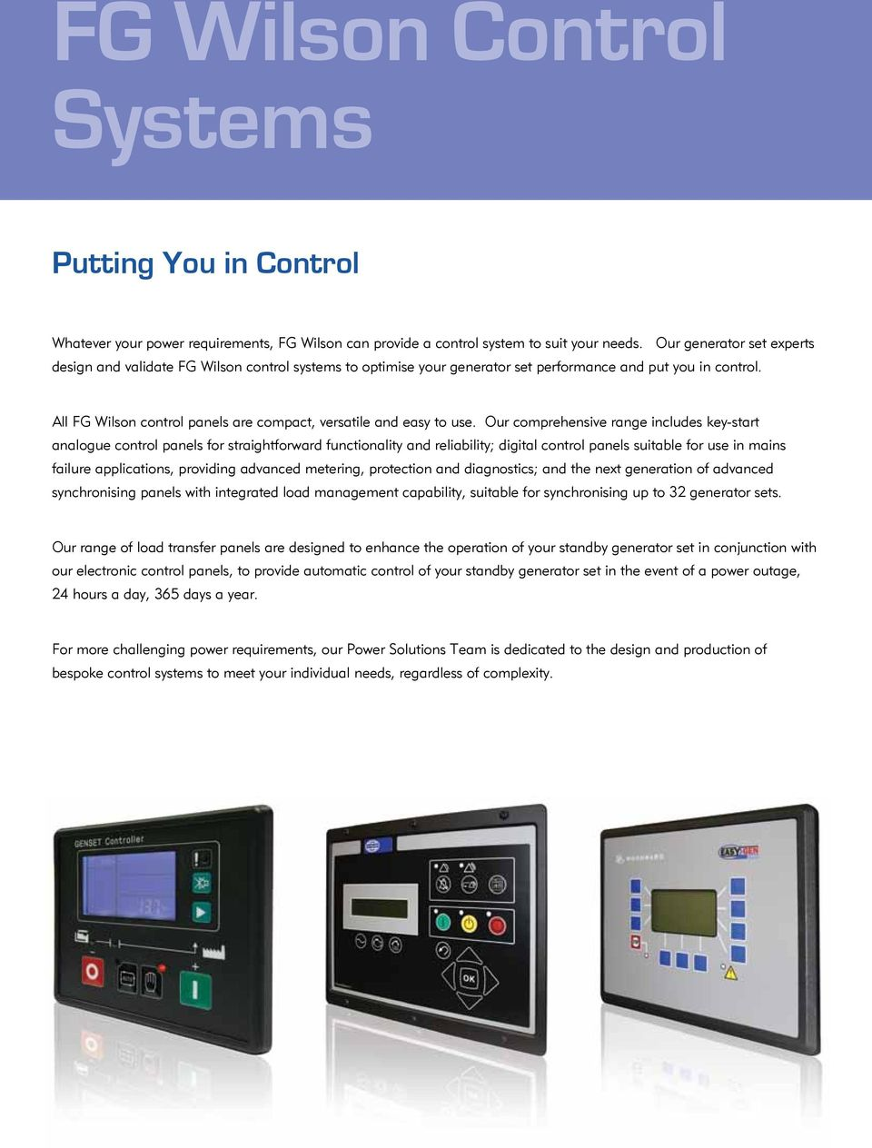 All FG Wilson control panels are compact, versatile and easy to use.