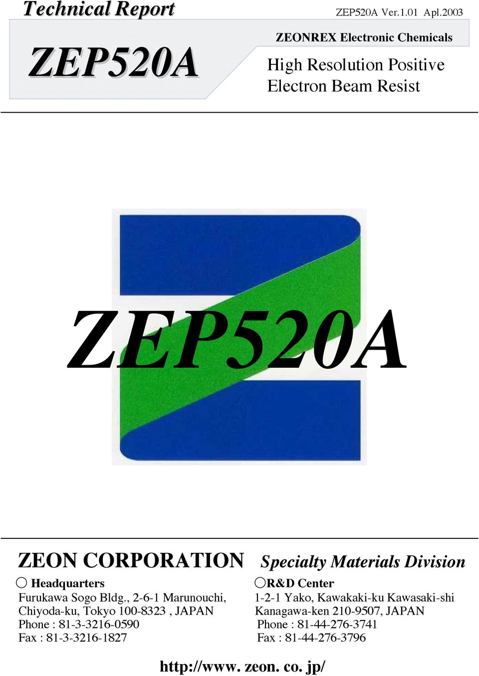 ZEP520A ZEP520A  Technical Report ZEON CORPORATION  High Resolution