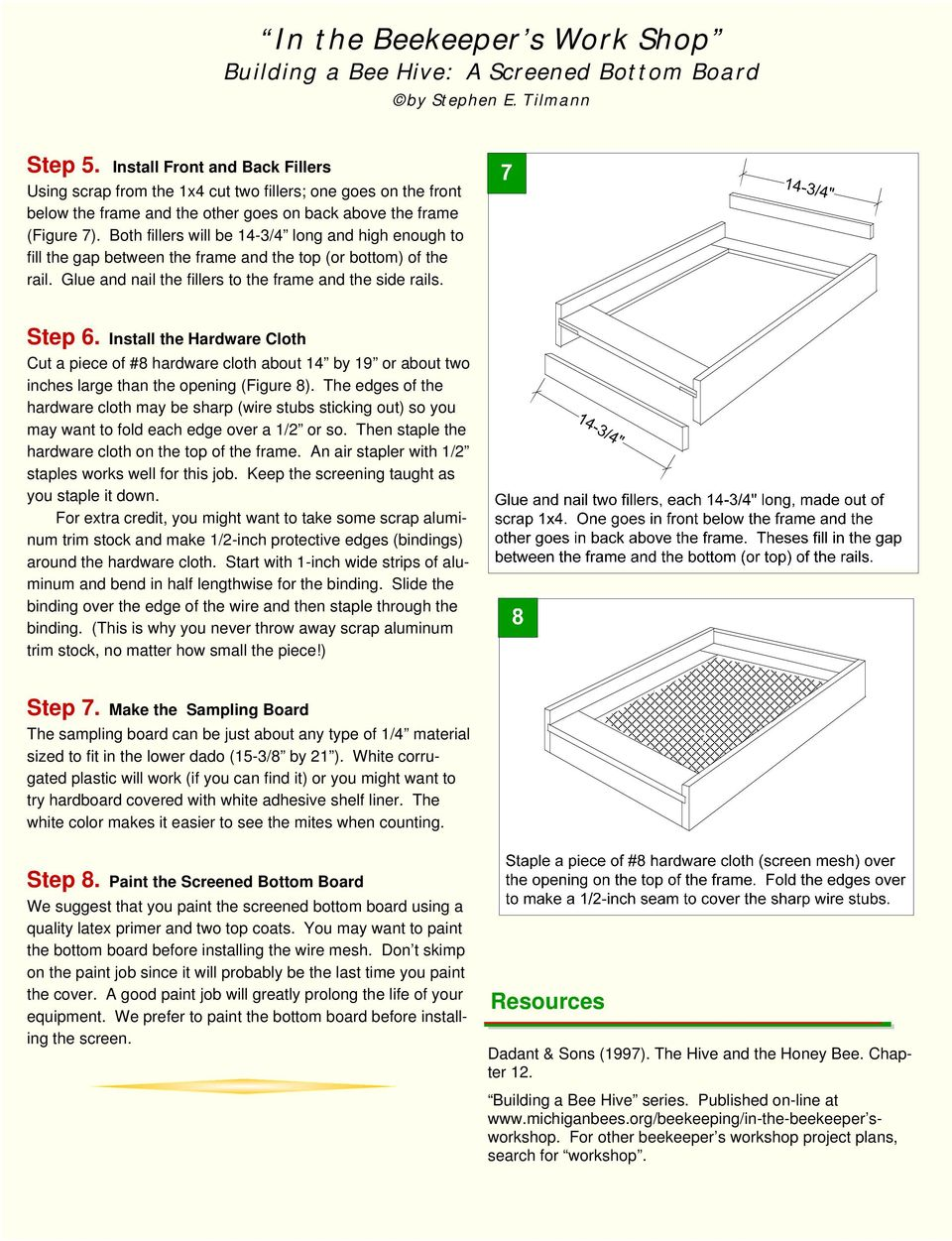 A Screened Bottom Board Pdf Beehive Phone Wiring Diagram Install The Hardware Cloth Cut Piece Of 8 About 14 By 19