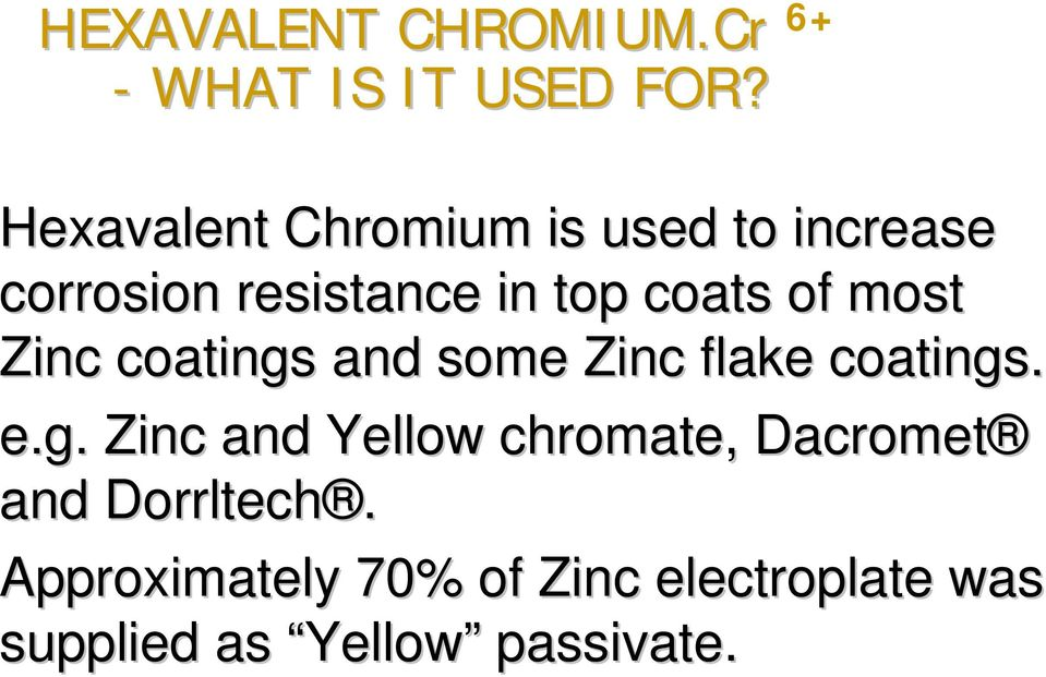 ANOCHROME GROUP  HEXAVALENT CHROMIUM FREE FINISHES Presentation by