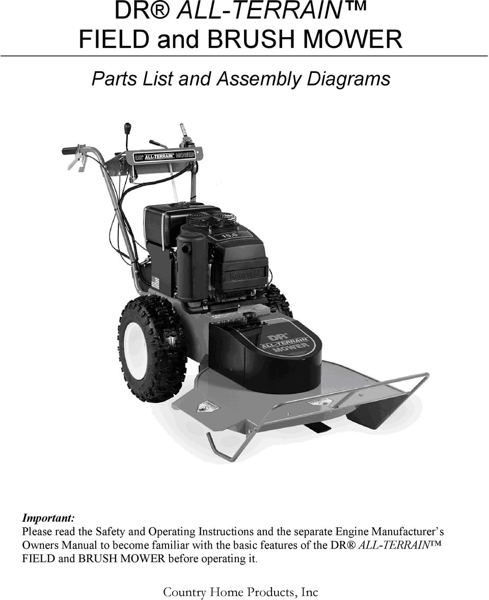 Dr All Terrain Field And Brush Mower Pdf Disc Brake Assembly Diagram Parts List For Sears Bicycleparts Engine Manufacturer S Owners Manual To Become Familiar With The Basic Features