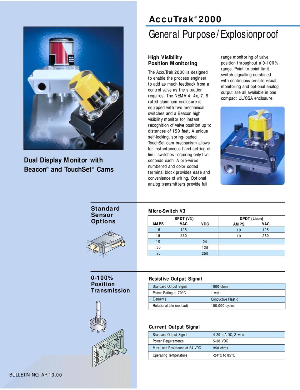 Accutrak Rotary Valve Position Monitors Wiring Mechanical Switches The Nema 4 4x 7 9 Rated Aluminum Enclosure Is Equipped With Two