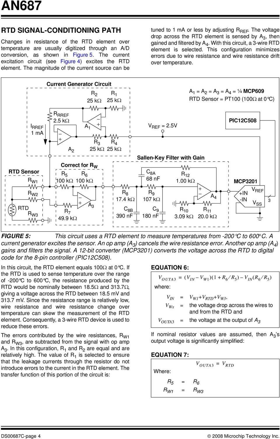 An687 Precision Temperature Sensing With Rtd Circuits Overview Analog Compensation Circuit For Pt100 Sensor The Voltage Drop Across Element Is Sensed By A 3 Then Gained And
