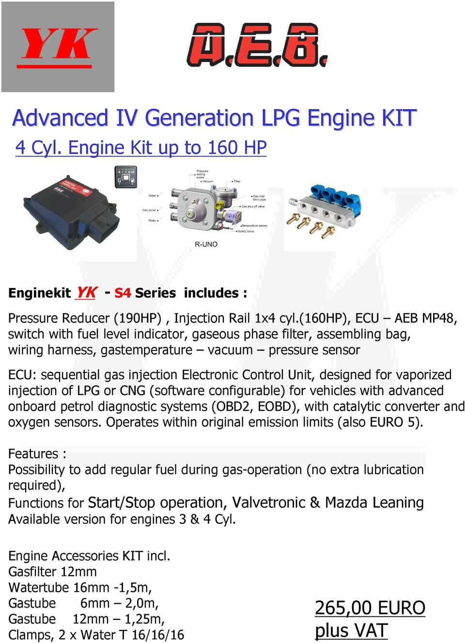 Ygraeriokinisi Lpg In Motion Product Catalogue Automotive 4 3 Engine Wiring Harness Kit Unit Designed For Vaporized Injection Of Or Cng Software Configurable Vehicles