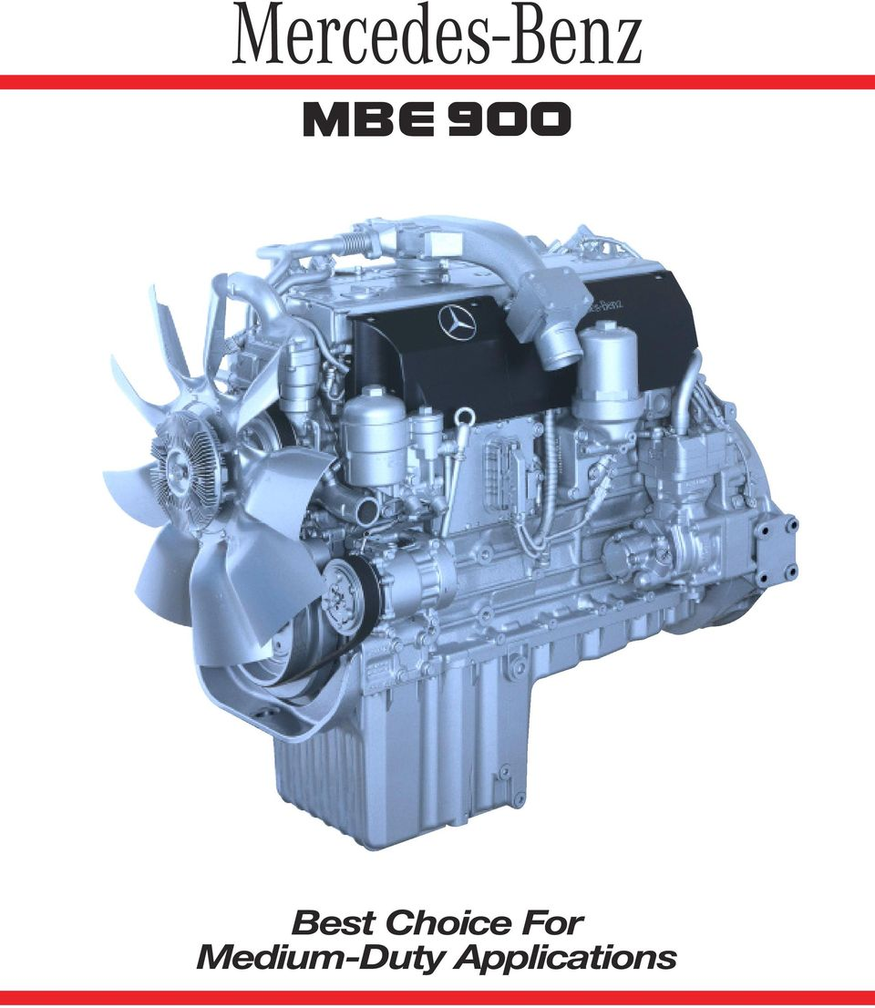 2 Over 350,000 MBE 900 Engines Are In Use Worldwide The MBE 900 Increases  Productivity And Reduces Operating Costs Manufactured specifically for the  ...