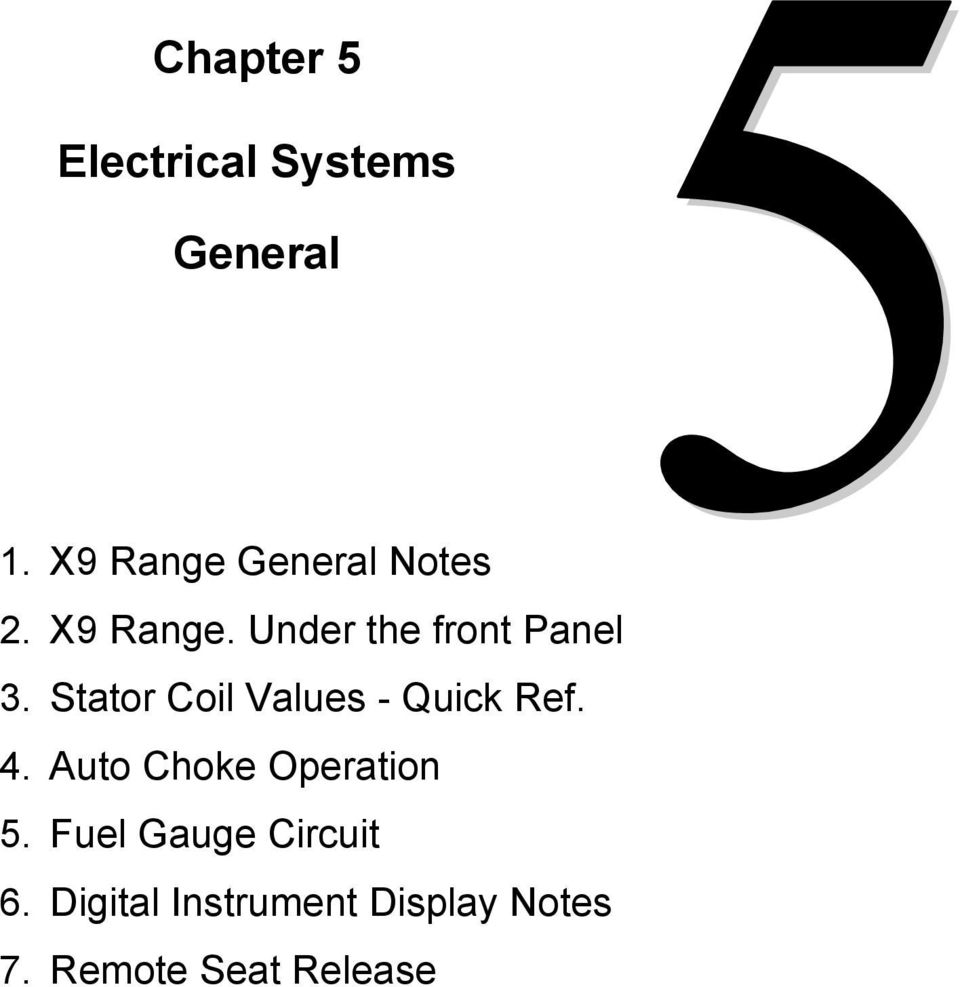 Technical Notes And Workshop Reference Pdf Piaggio Fly 50 Scooter Wiring Diagram On 4 Wire Stator Coil Values Quick Ref Auto Choke Operation 5