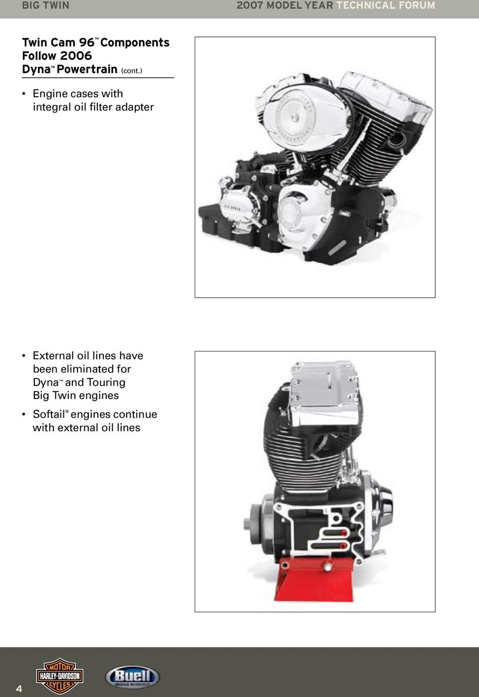 Harley Davidson University Tech N Ical F Or U M 2007 Model Year Pdf 07 Flhtcu Wiring Diagrams Color Engine Cases With Integral Oil Filter Adapter External Lines