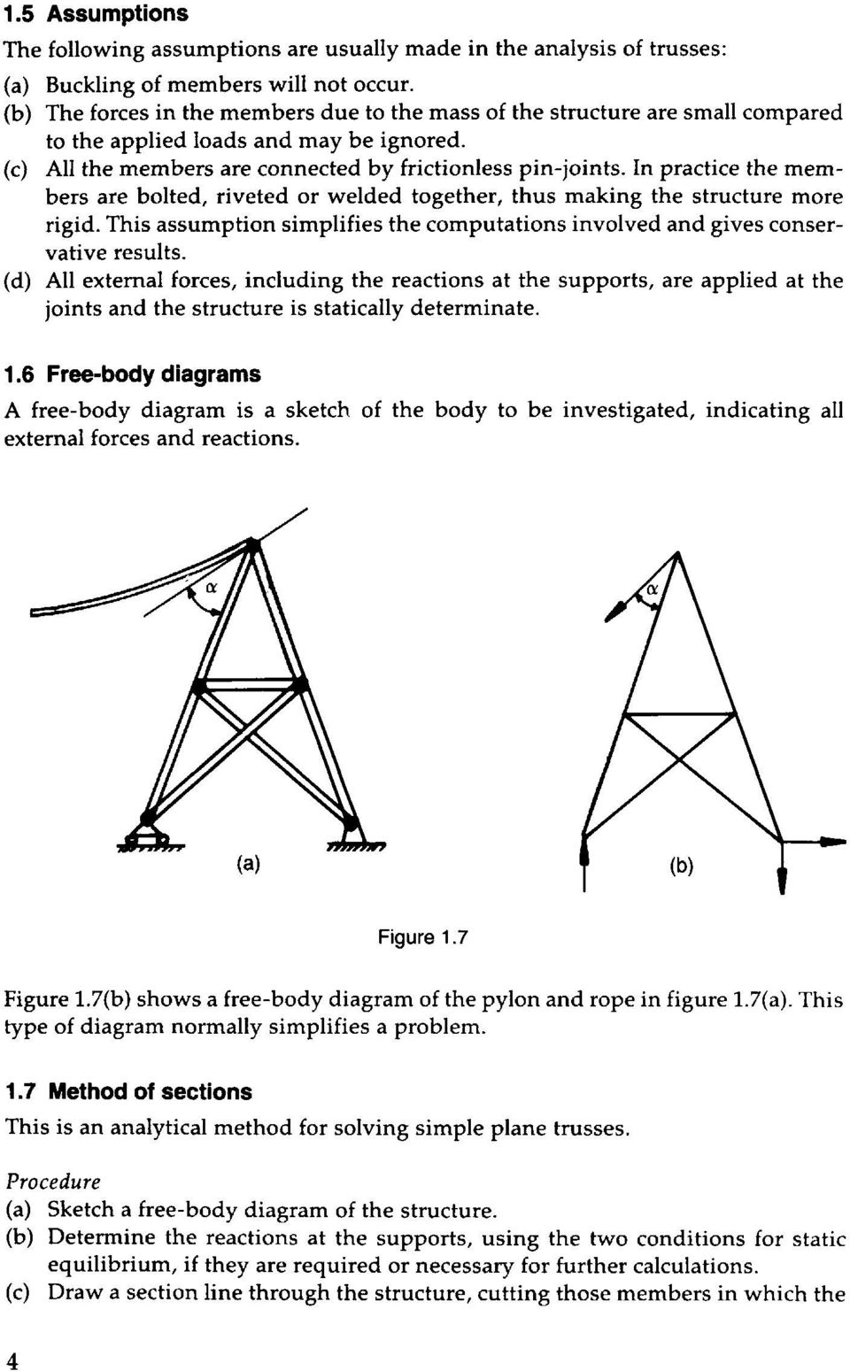 Strength Of Materials For Technicians Pdf Freebody Diagrams Be Body Segments Involved In This Movement Practice The Members Are Bolted Riveted Or Welded Together Thus Making Structure