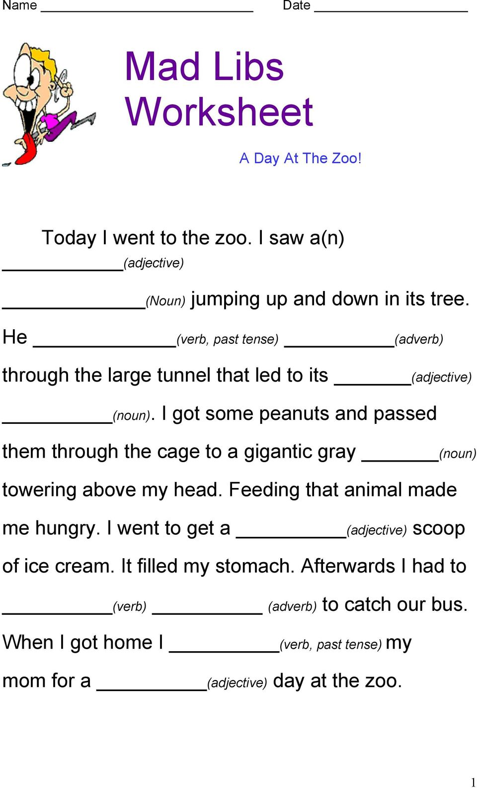 Mad Libs Worksheet  Today I went to the zoo  I saw a(n) He