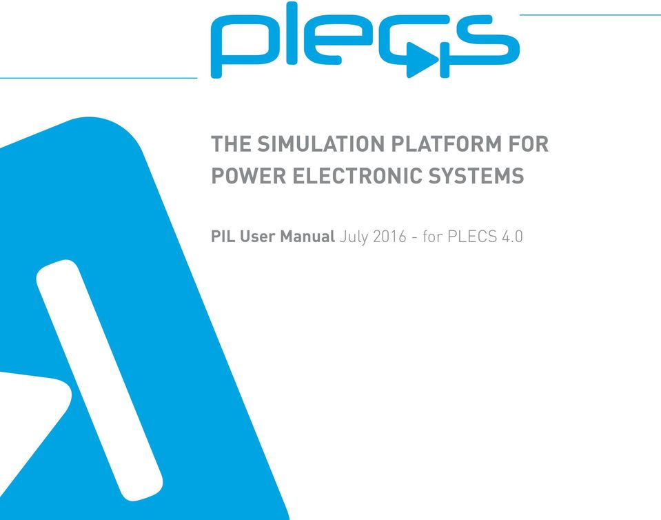 THE SIMULATION PLATFORM FOR POWER ELECTRONIC SYSTEMS  PIL
