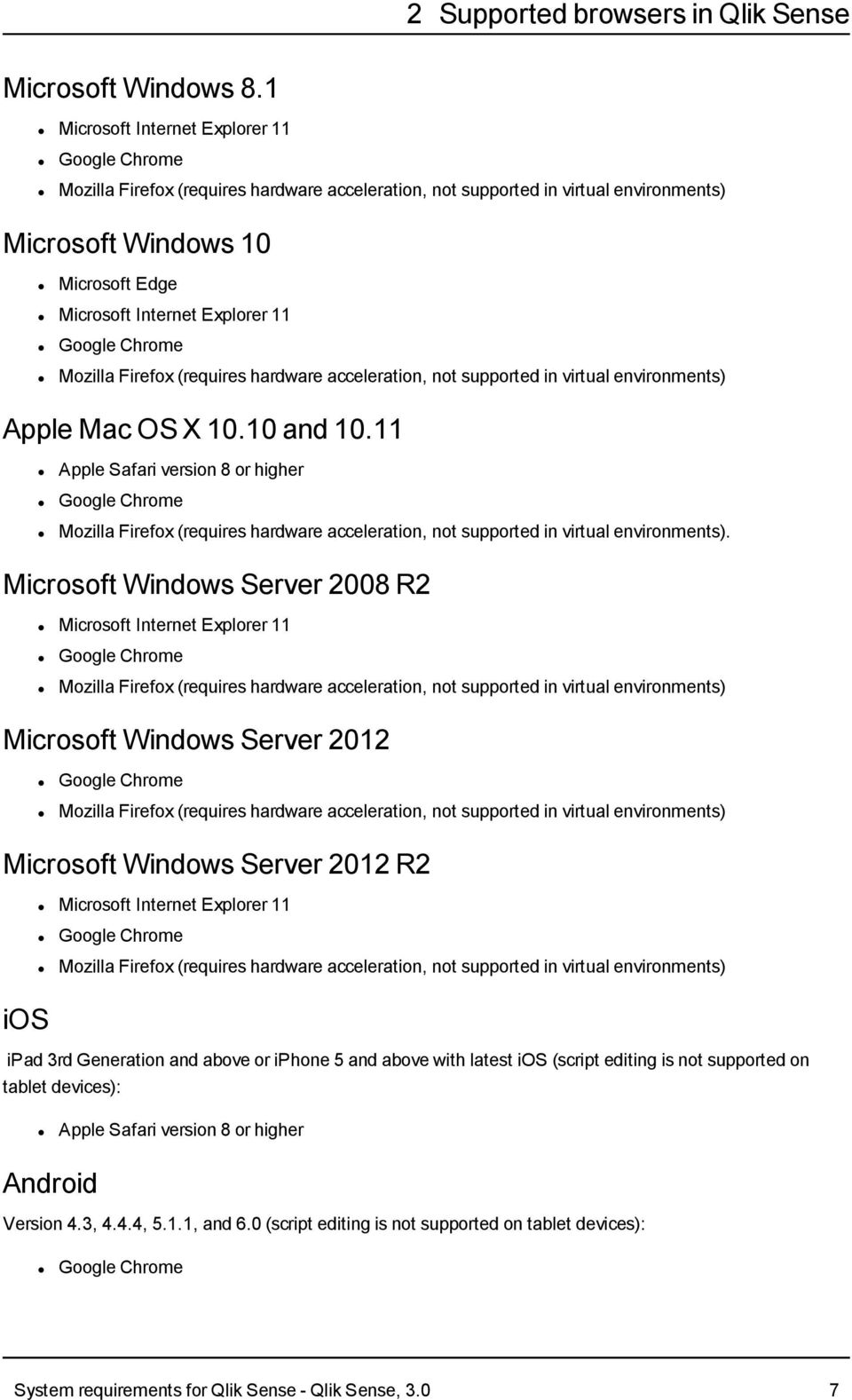 Microsoft Windows Server 2008 R2 Microsoft Windows Server 2012 Microsoft Windows Server 2012 R2 ios ipad 3rd Generation and above or iphone