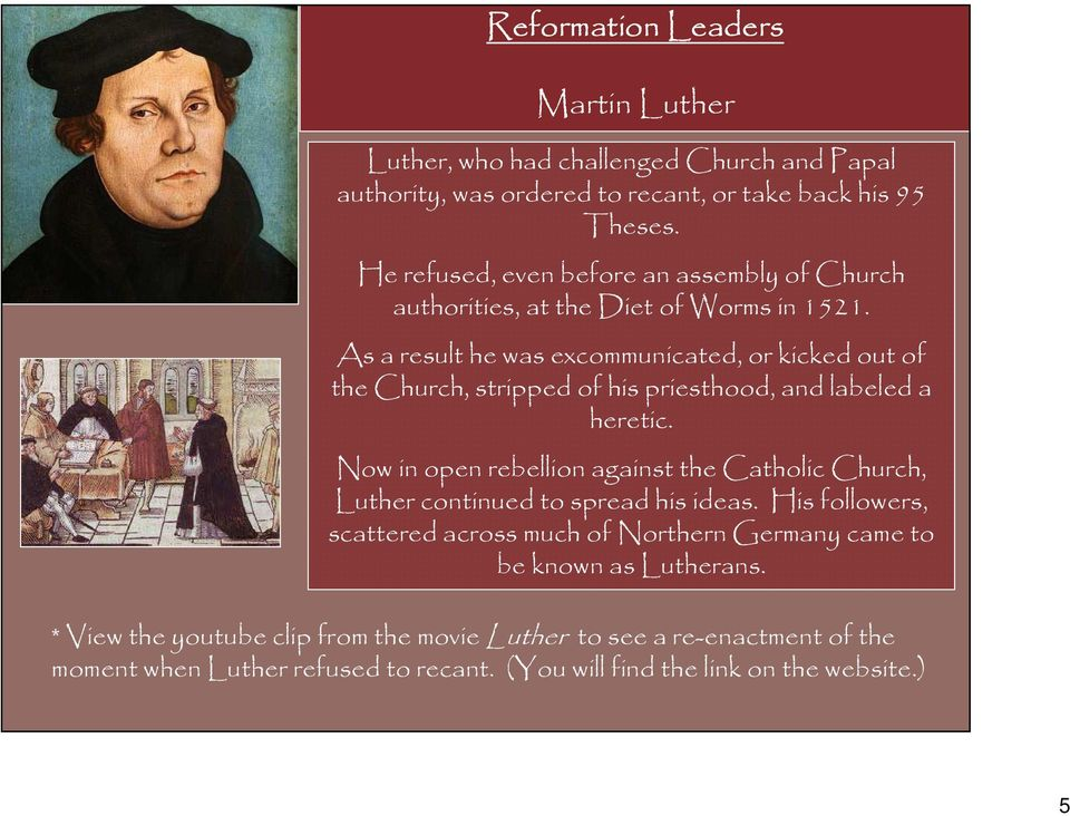 As a result he was excommunicated, or kicked out of the Church, stripped of his priesthood, and labeled a heretic.