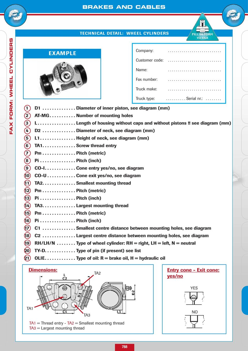 Brakes And Cables All Brake Parts From The Pedal To Drum Hyster Forklift Wiring Diagram E60 Number Of Mounting Holes 3 L