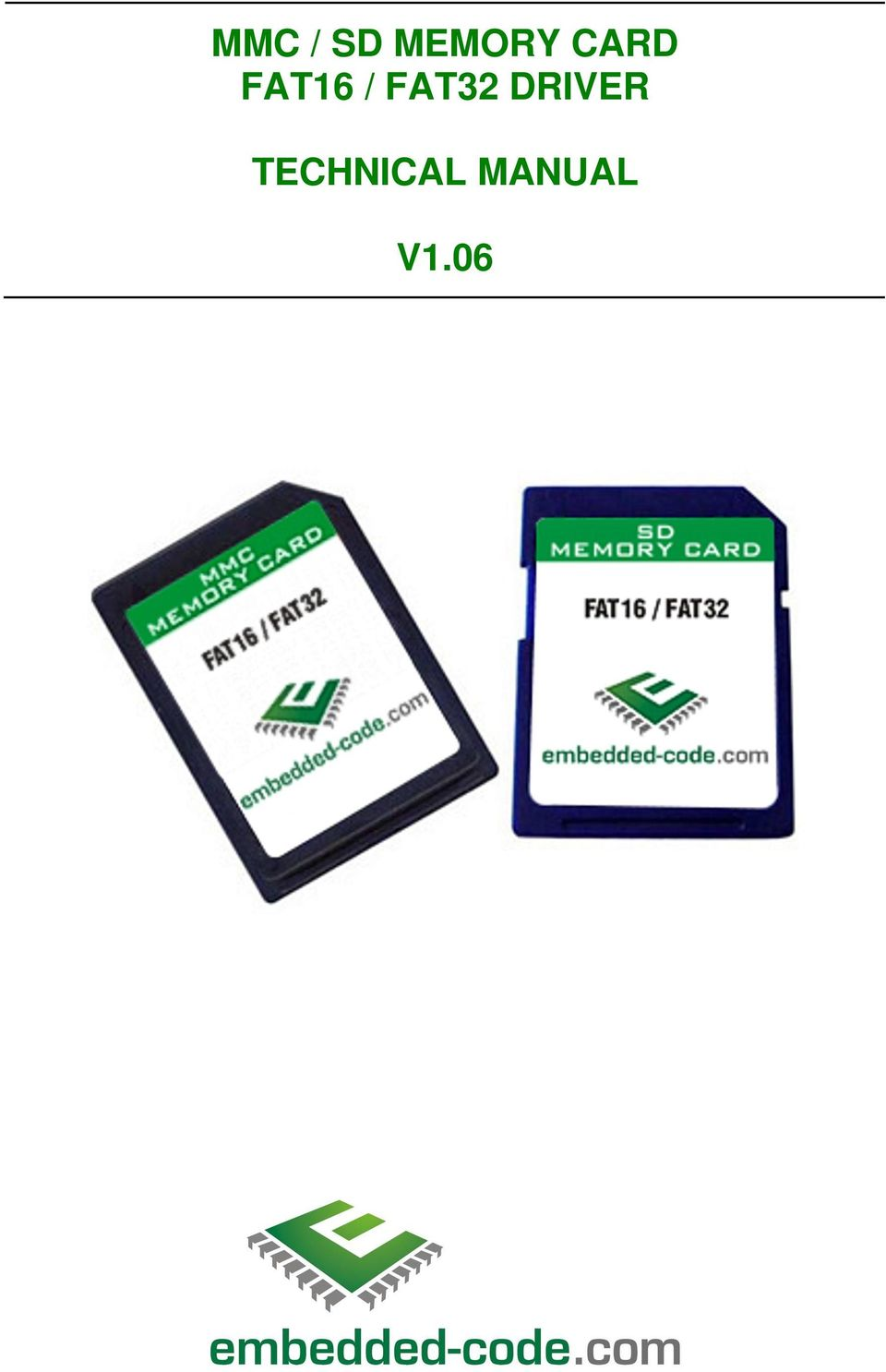 Mmc Sd Memory Card Fat16 Fat32 Driver Technical Manual V Pdf With Arduino Project Circuit Diagram 4 Features Notes 5 Adding The To Your 6 About Our Source Code Files How We Organise