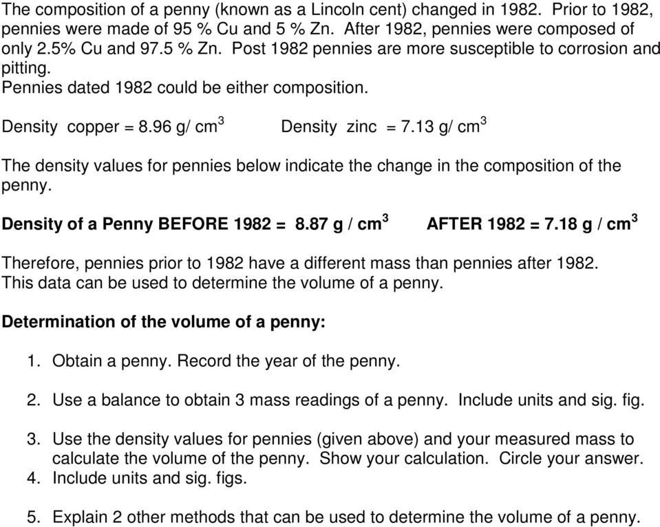 The Volume Of A Penny Will Be Calculated From Its Mass And