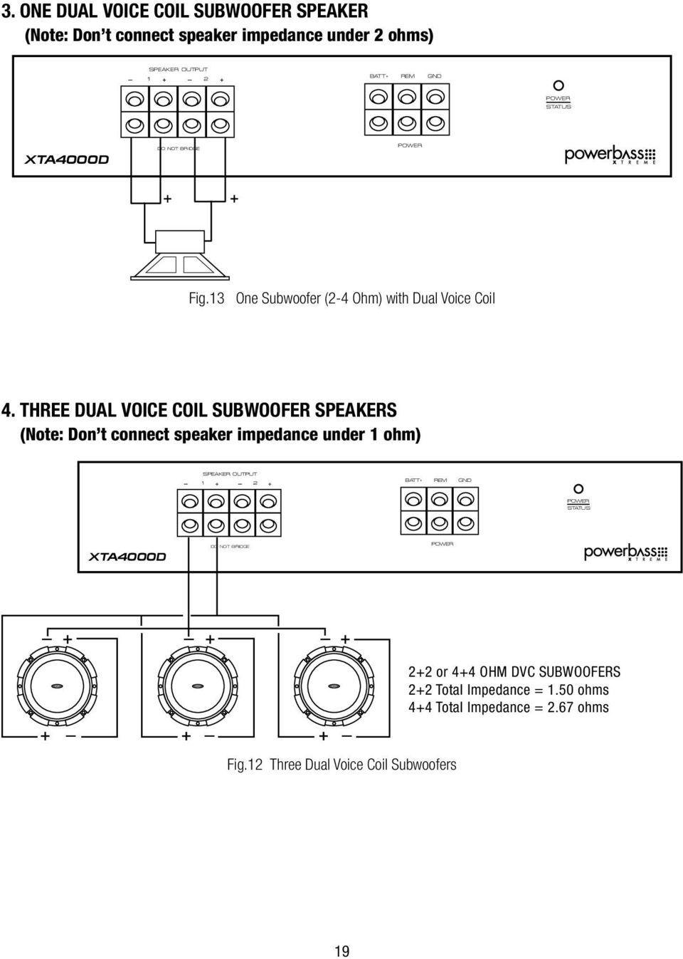 Owners Manual Xtreme Series Class D Amplifier Xta 4000d 5000d Pdf Parallel Dual Voice Coil Wire Diagram Three Subwoofer Speakers Note Don T Connect Speaker Impedance Under 1
