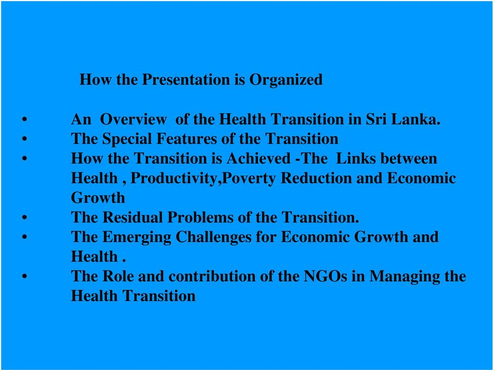 Productivity,Poverty Reduction and Economic Growth The Residual Problems of the Transition.