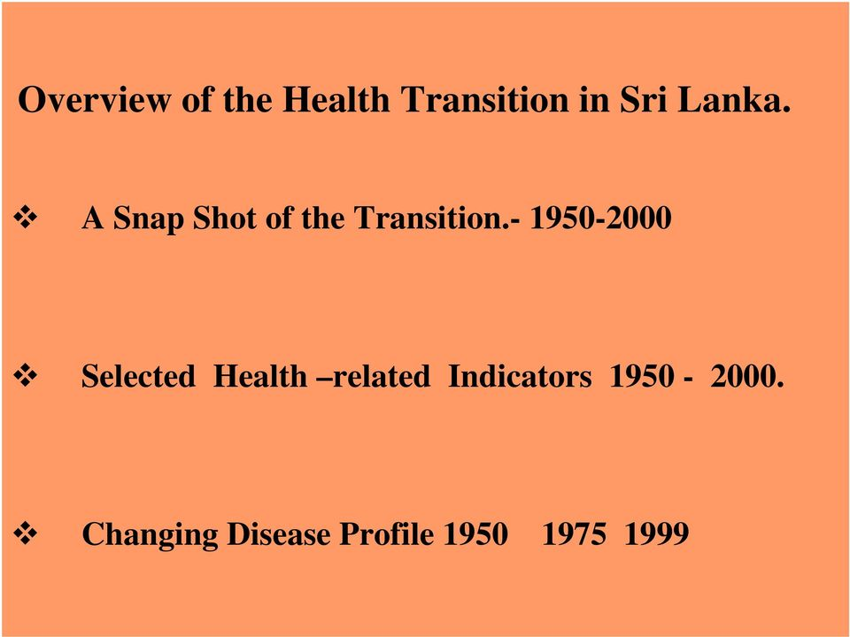 - 1950-2000 Selected Health related