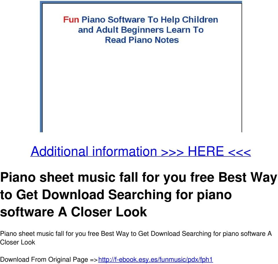 Additional information >>> HERE <<< Piano sheet music fall