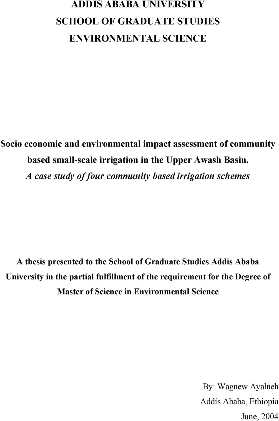 ADDIS ABABA UNIVERSITY SCHOOL OF GRADUATE STUDIES ENVIRONMENTAL