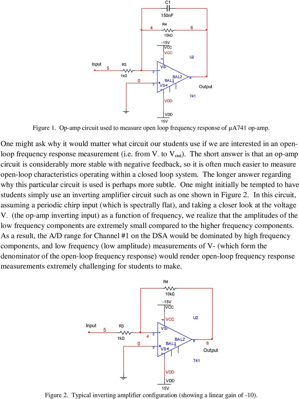 Ac Measurement Of Op Amp Parameters Using Vec Tor Signal Circuit 741 A 12 Watt Audio Amplifier Operating On Dual The Short Answer Is That An Considerably More Stable With Negative