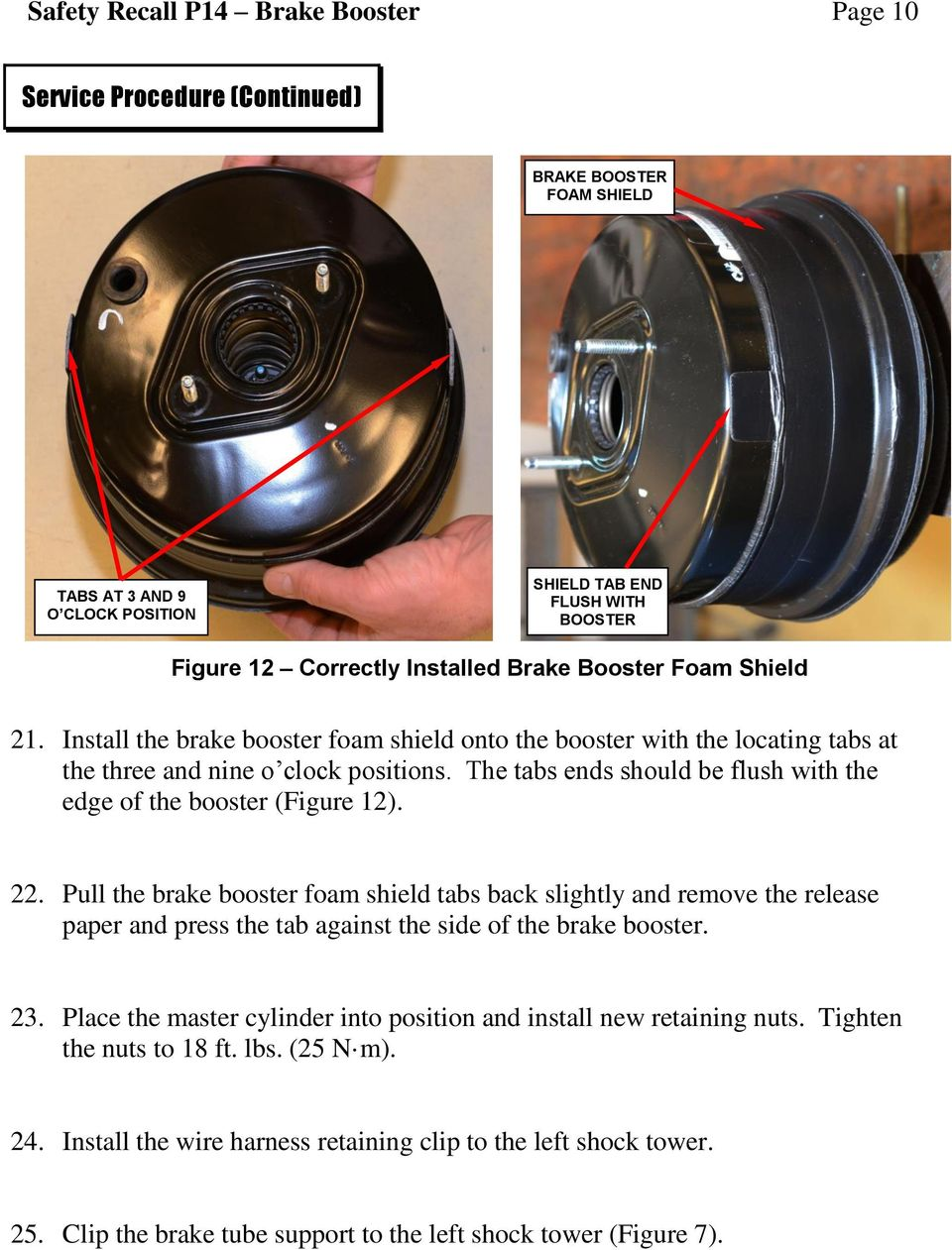 Dealer Service Instructions For Safety Recall P14 Nhtsa 14v 154 98 Durango Brake Switch Wiring Harness Pull The Booster Foam Shield Tabs Back Slightly And Remove Release Paper Press