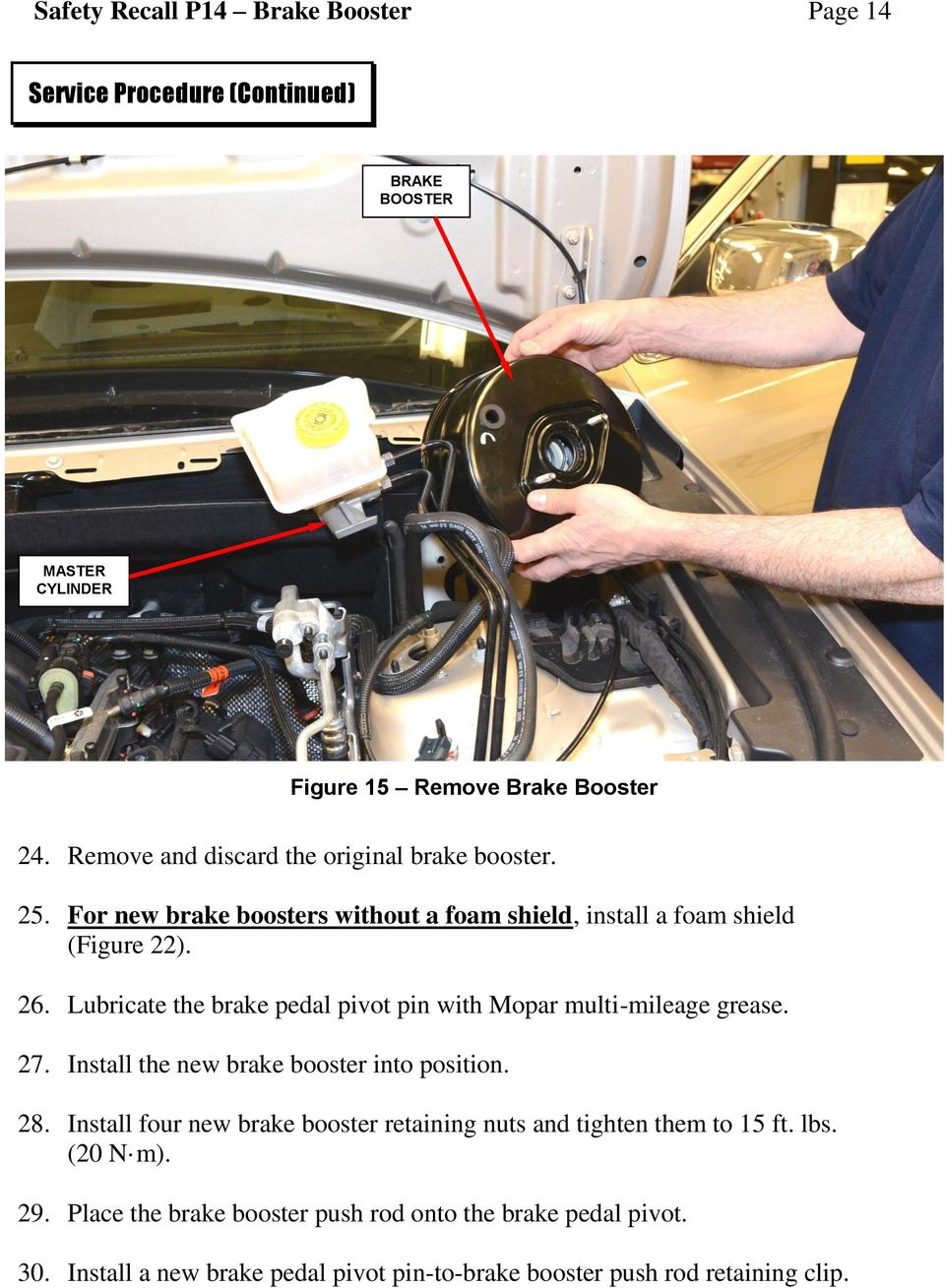 Dealer Service Instructions for: Safety Recall P14 / NHTSA 14V-154